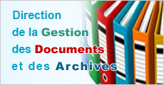 Direction de la Gestion des Documents et des Archives